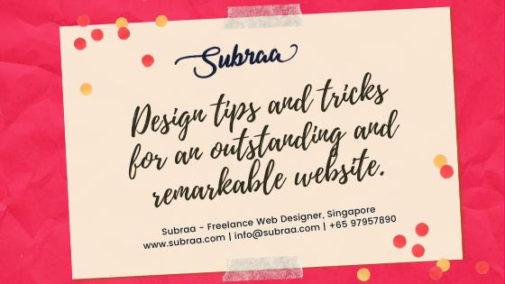 Design tips and tricks for an outstanding and remarkable website design in Singapore